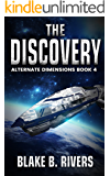 The Discovery (Alternate Dimensions Book 4)