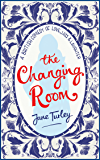 The Changing Room: A British Comedy of Love, Loss and Laughter
