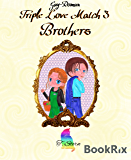 Triple Love Match 3: Brothers