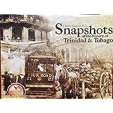 Snapshots of the History of Trinidad & Tobago