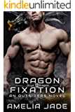 Dragon Fixation (Onyx Dragons Book 1)