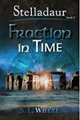 Fraction in Time (Stelladaur Book 3) Kindle Edition