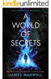 A World of Secrets (The Firewall Trilogy Book 2)