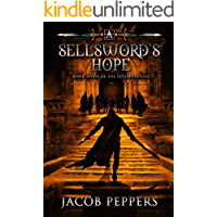 A Sellsword's Hope: Book Seven of the Seven Virtues
