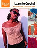 Learn to Crochet: easy instructions & five cool patterns (Threads Selects)