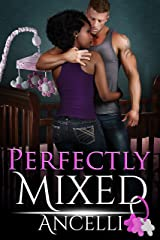 Perfectly Mixed Kindle Edition