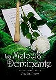La Melodia Dominante - (Armonia - Vol. 3)
