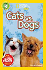 National Geographic Readers: Cats vs. Dogs Paperback