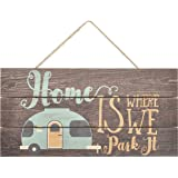 MRC Wood Products Home is Where We Park It Wooden Plank Sign 5x10