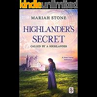 Highlander's Secret: A Scottish Historical Time Travel Romance (Called by a Highlander Book 2)