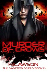 Murder of Crows: A Young Adult Dystopian Science Fiction (The Sanction Series Book 6)