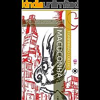 Macuconha: Coelho, Lagarto e Samurai - uma street view narrative pornoterrográfica