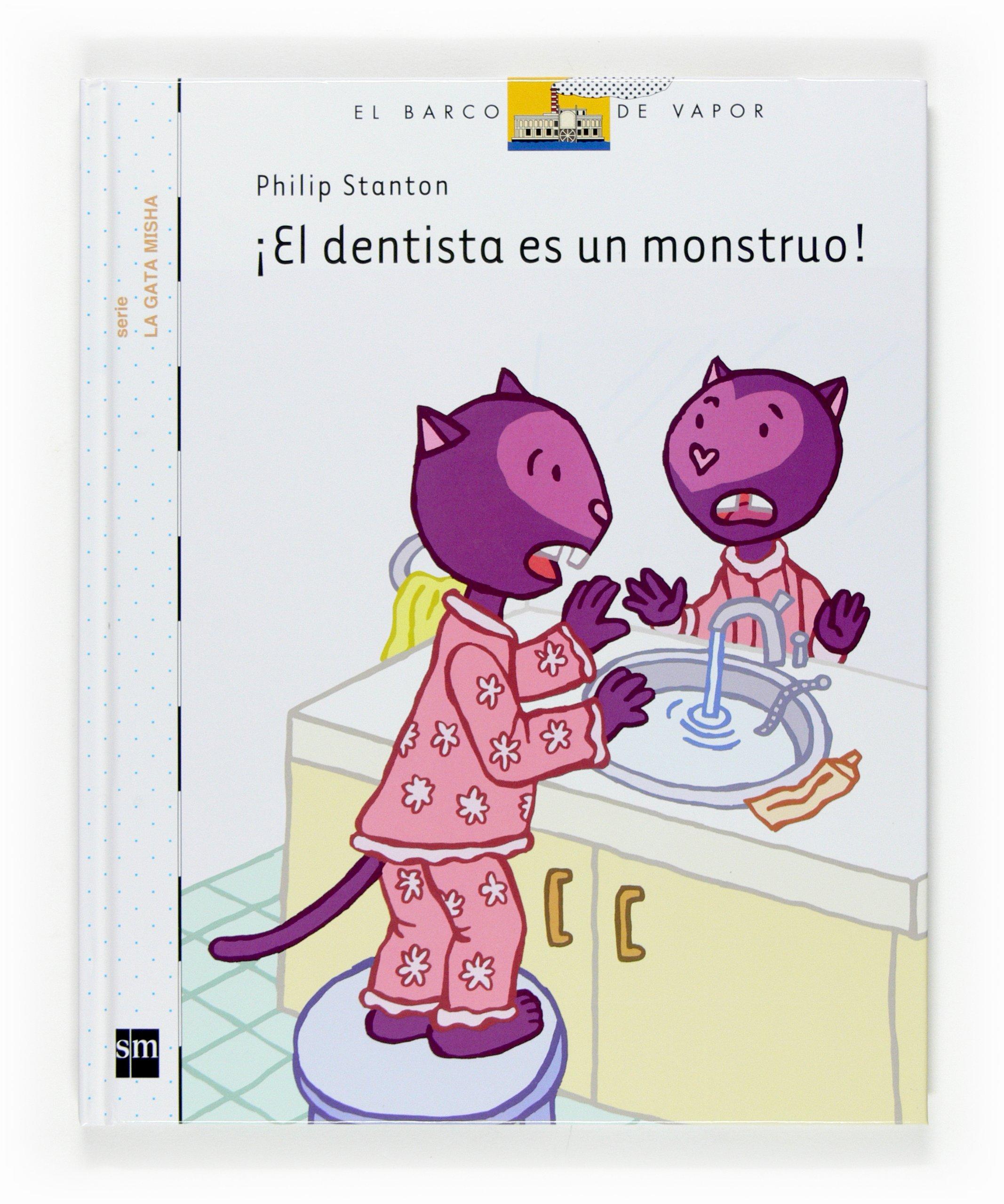 El dentista es un monstruo/ The dentist is a monster