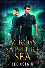 Across the Sapphire Sea: Immortal Jewels Volume II: (MM Medieval Fantasy Romance) Kindle Edition