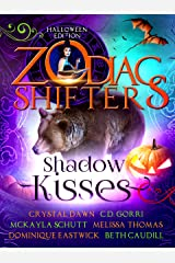 Shadow Kisses: A Zodiac Shifters Paranormal Romance Anthology Kindle Edition