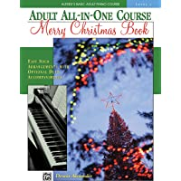 Alfred's Basic Adult All-In-One Christmas Piano, Bk 1: Easy Solo Arrangements with Optional Duet Accompaniments