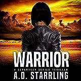 Warrior: A Seventeen Series Thriller, Book 2