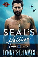 SEAL's Hellion (Special Forces Operation Alpha) (Black Eagle Book 3) Kindle Edition
