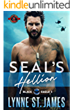 SEAL's Hellion (Special Forces Operation Alpha) (Black Eagle Book 3)