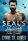 SEAL's Hellion (Special Forces Operation Alpha) (Black Eagle Book 3) (English Edition)