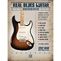 Real Blues Guitar: A Complete Course Covering the