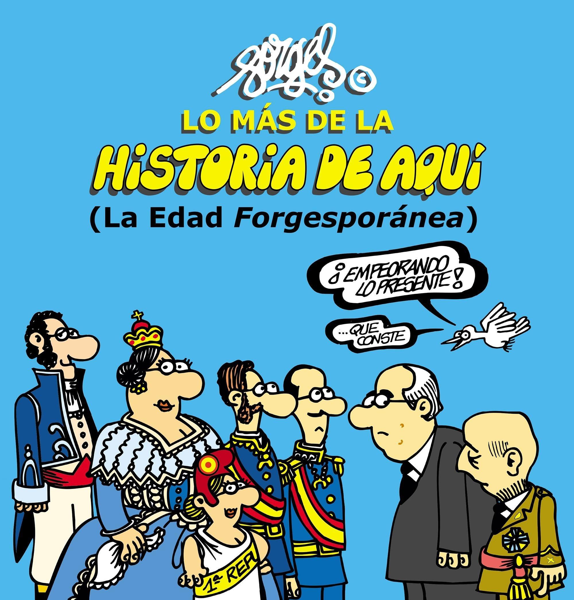 Lo Más De La Historia De Aquí 2 La Edad Forgesporánea Fuera de ...