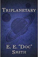 Triplanetary (The Lensman Series Book 1) Kindle Edition