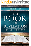 The Book of Revelation: Exploring Part 1