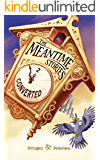 Converted: A funny short story (The Meantime Stories Book 2)