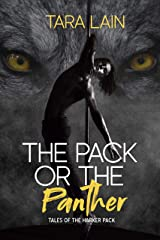 The Pack or the Panther (Tales of the Harker Pack Book 1) Kindle Edition