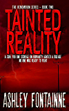 Tainted Reality (The Rememdium Series Book 2)
