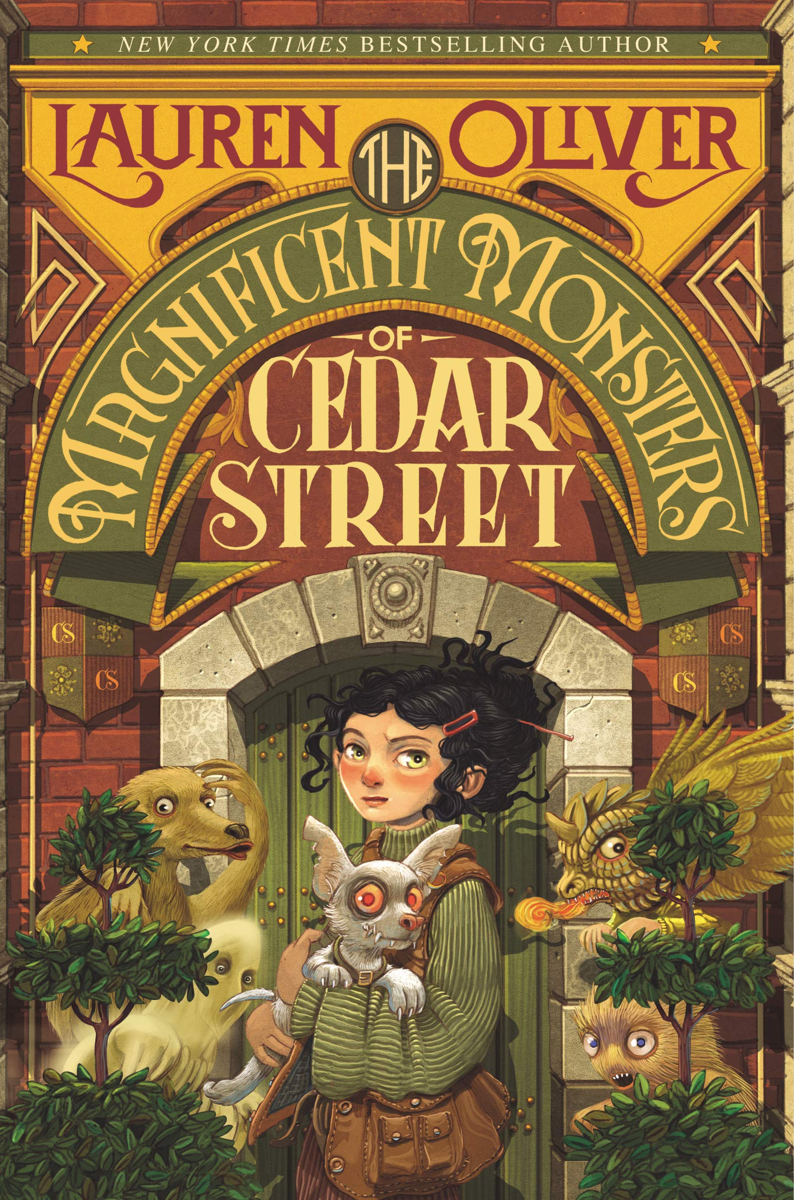 The Magnificent Monsters of Cedar Street: Lauren Oliver ...