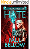 Hate: A LitRPG Novel (Tower of Gates Book 2)