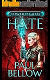 Hate: A LitRPG Novel (Tower of Gates Book 2)