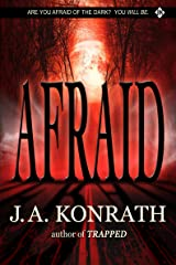 Afraid (The Konrath Dark Thriller Collective Book 3) Kindle Edition
