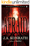 Afraid - A Novel of Terror (The Konrath Horror Collective)