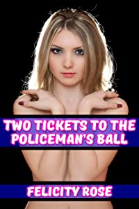 Two Tickets To The Policeman's Ball (The Misadventures Of Mia Book 2)