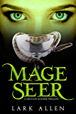 Mage Seer: A Dragon & Rider Prequel