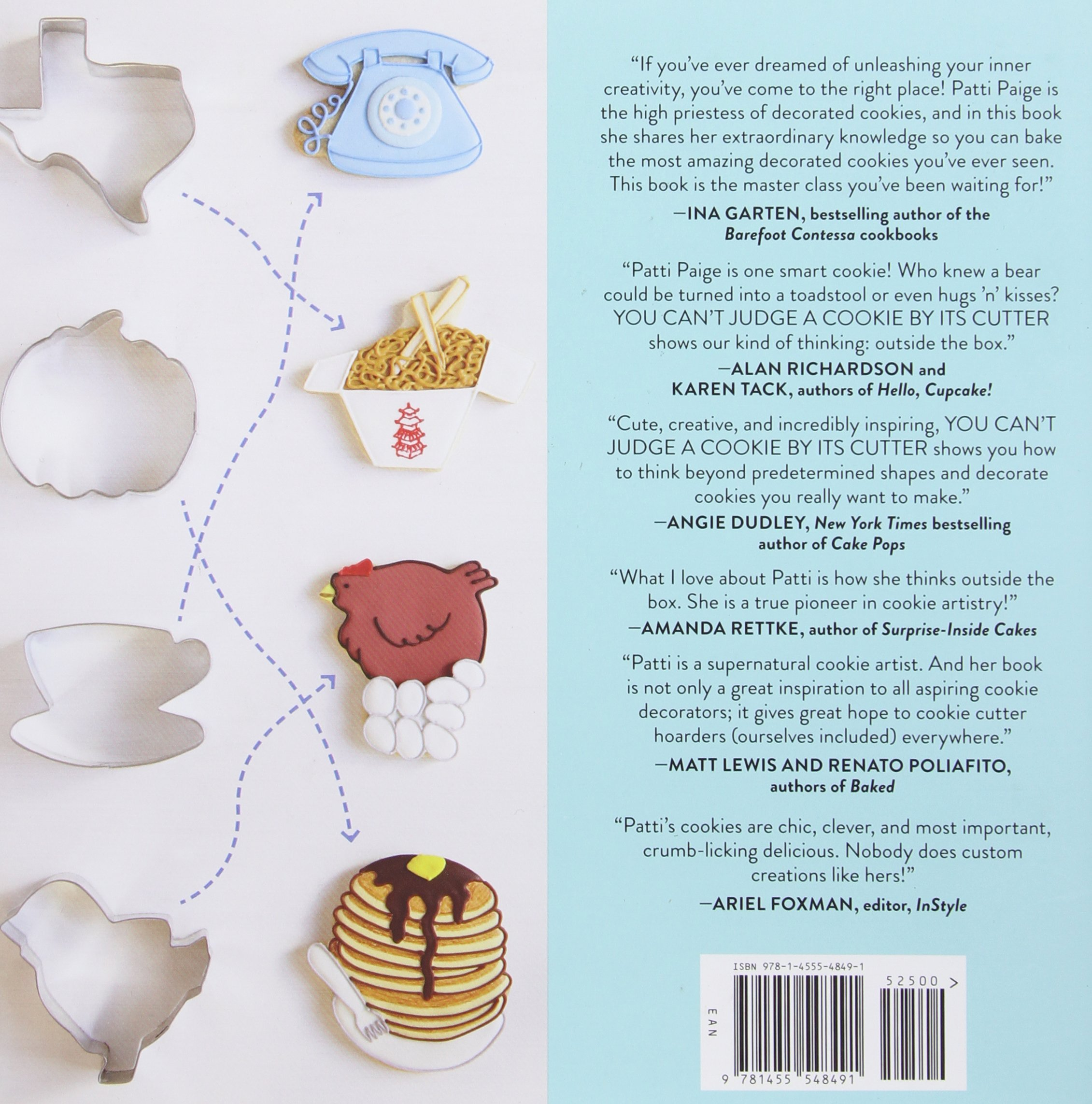 Make 100 Cookie Designs With Only A Handful Of Cookie Cutters: Patti  Paige, The Stonesong Press, Jennifer Causey: 0884826757542: Amazon:  Books