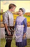 Amish Weddings (Neighbors of Lancaster County Book #3)