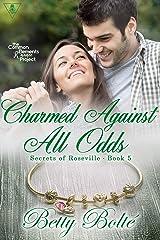 Charmed Against All Odds (Secrets of Roseville Book 5) Kindle Edition