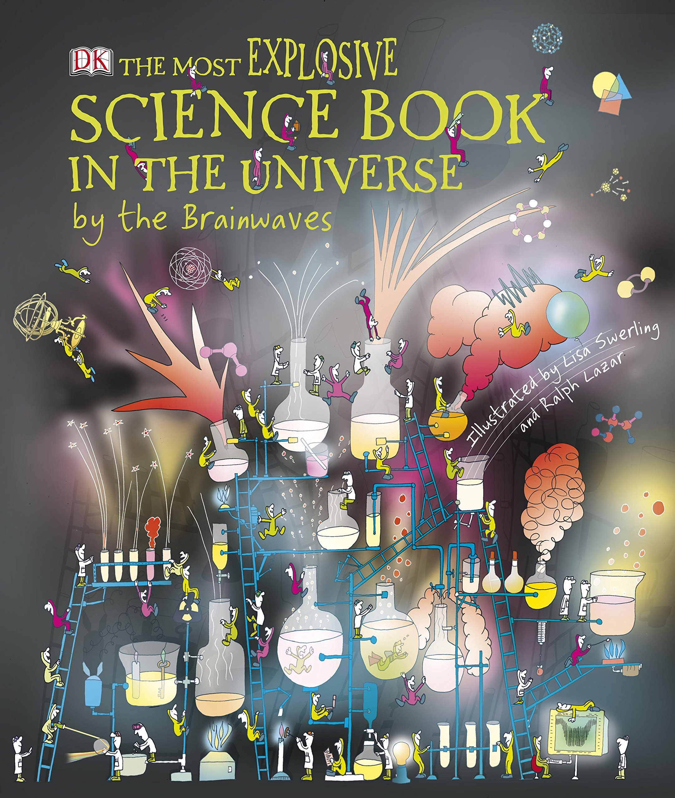 The Most Explosive Science Book in the Universe. by the Brainwaves PDF