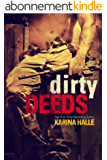 Dirty Deeds (Dirty Angels #2) (English Edition)