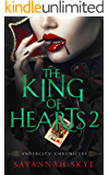The King of Hearts 2 (Undercity Chronicles Book 3)