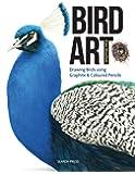 Bird Art: Using Graphite and Coloured Pencils
