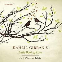 Kahlil Gibran's Little Book of Love