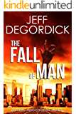 The Fall of Man (Zombie Apocalypse Series Book 1)
