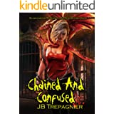 Chained and Confused: A Reverse Harem Prison Romance (Scorchwood Supernatural Penitentiary Book 1)