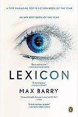 Lexicon: A Novel Kindle Edition