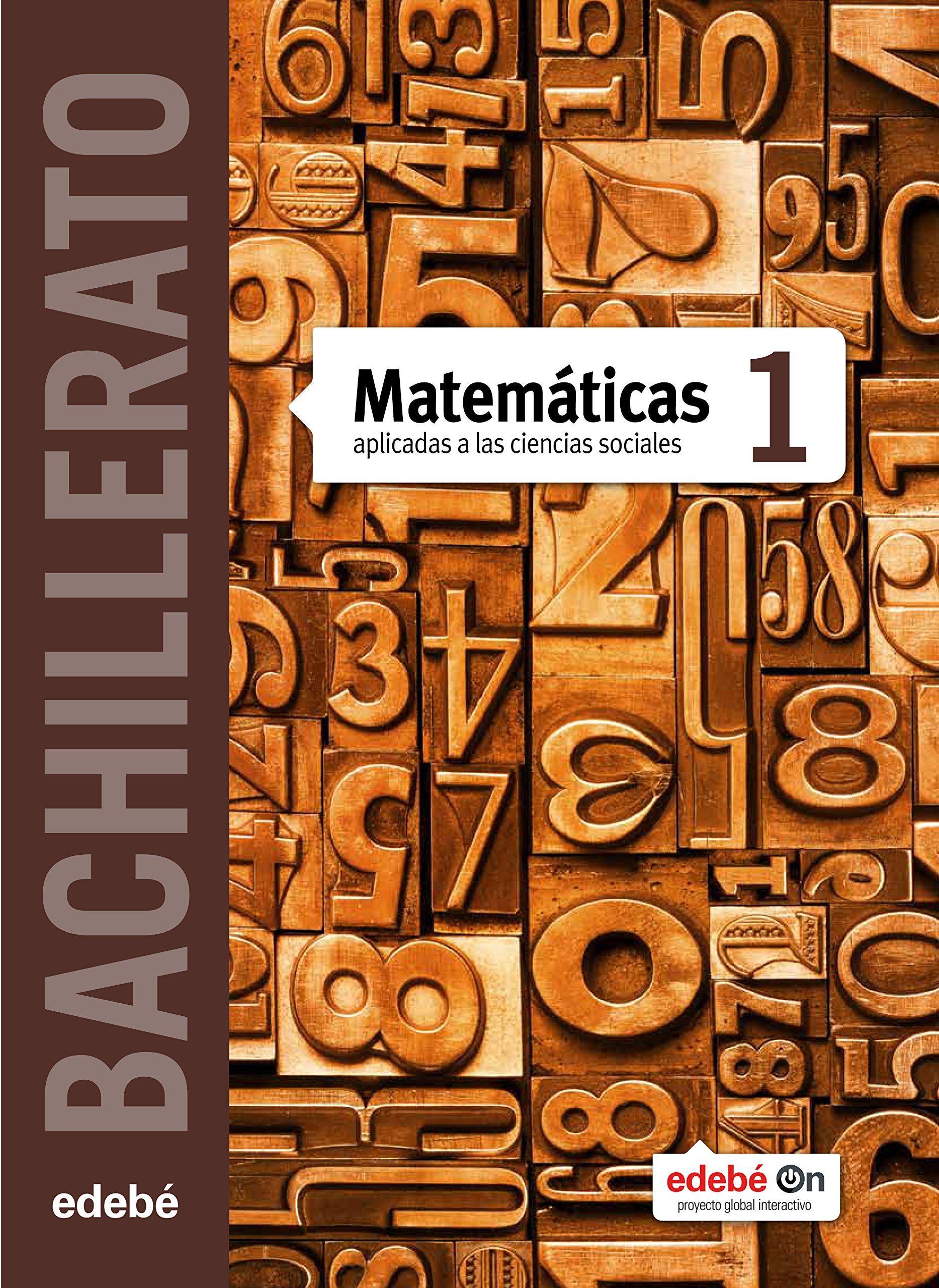 Matemáticas Aplicadas a las Ciencias Sociales 1 - 9788468320588: Amazon.es: Edebé, Obra Colectiva: Libros